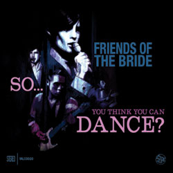Friends of The Bride / You Think You Can Dance DJ