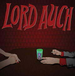 Lord Auch / To The Shithouse EP
